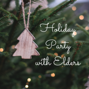 Honoring Our Elders - 10 Dec @ Ella Austin Community Center