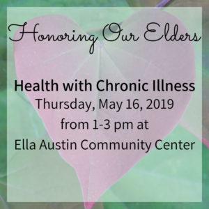 Honoring Our Elders 16 May 2019 @ Ella Austin Community Center